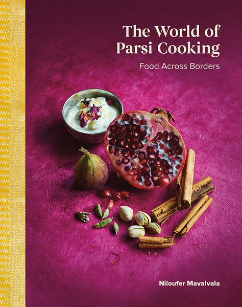 The World of Parsi Cooking by Niloufer Mavalvala