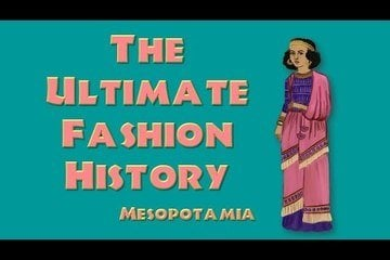 Mesopotamia: History of Fashion