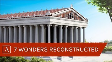 The Seven Wonders of the Ancient World: Reconstructed in 3D