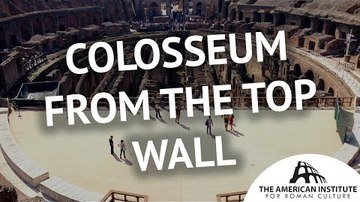 Colosseum from the Top Wall - Ancient Rome Live (AIRC)