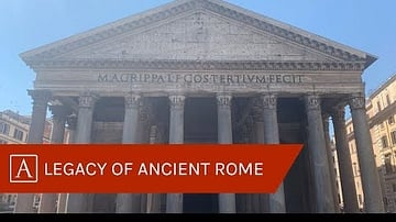 The Legacy of Ancient Rome