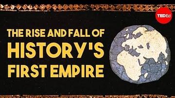 The Rise & Fall of History's First Empire - Soraya Field Fiorio